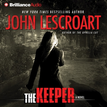 Keeper, The - A Novel audiobook by John Lescroart