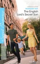 The English Lord's Secret Son ebook by