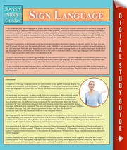 Sign Language - Speedy Study Guides ebook by Speedy Publishing