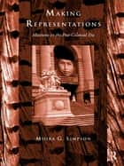 Making Representations ebook by Moira G. Simpson
