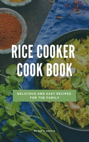 Rick Cooker Cook Book - Easy and Quick for your hurry life ebook by Linda B. Tawney