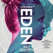 Children of Eden - A Novel audiobook by Joey Graceffa