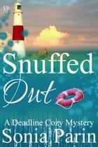 Snuffed Out ebook by Sonia Parin