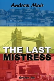 The Last Mistress ebook by Andrew Muir