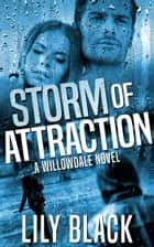 Storm of Attraction ebook by Lily Black