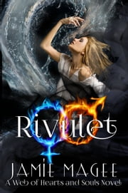 Rivulet ebook by Jamie Magee