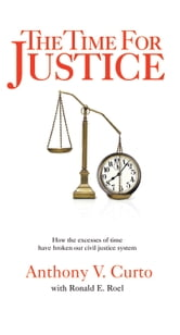 The Time For Justice ebook by Tony Curto