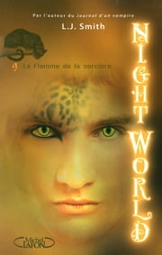 Night World - Tome 9 ebook by L.J. Smith
