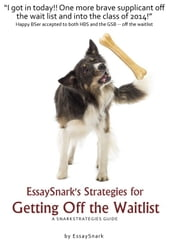 EssaySnark's Strategies for Getting Off the Waitlist ebook by Essay Snark