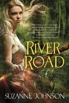 ebook River Road de Suzanne Johnson