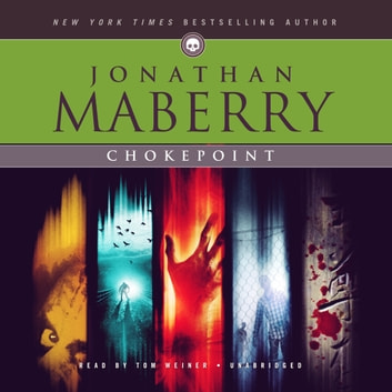 Chokepoint audiobook by Jonathan Maberry
