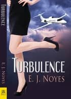 Turbulence ebook by E. J. Noyes