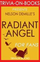 Radiant Angel: A John Corey Novel by Nelson DeMille (Trivia-On-Books) ebook by Trivion Books
