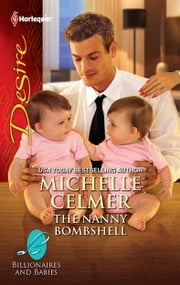 The Nanny Bombshell ebook by Michelle Celmer