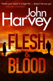 Flesh And Blood - (Frank Elder) ebook by John Harvey