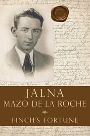 Finch's Fortune ebook by Mazo de la Roche