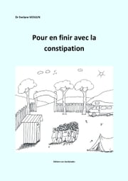 Pour en finir avec la constipation ebook by Evelyne Moulin