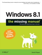 Windows 8.1: The Missing Manual ebook by Kobo.Web.Store.Products.Fields.ContributorFieldViewModel