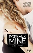 Forever mine ebook by Abbi Glines