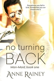 No Turning Back ebook by Anne Rainey