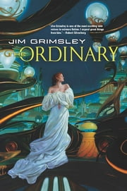 The Ordinary ebook by Jim Grimsley