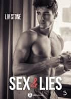 Sex & lies - Vol. 5 eBook by Liv Stone