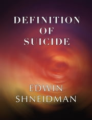 Definition of Suicide ebook by Edwin Shneidman