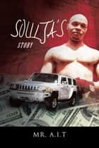 Soulja's Story ebook by Mr. A.I.T.
