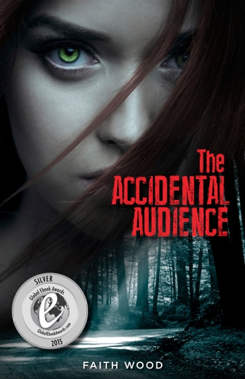 the Accidental Audience - A Colbie Colleen Cozy, Suspense Mystery ebook by Faith Wood