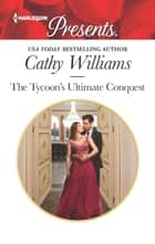 The Tycoon's Ultimate Conquest ekitaplar by Cathy Williams