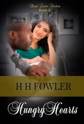 Real Love 3 (Hungry Hearts) ebook by H.H. Fowler