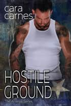 Hostile Ground - The Arsenal, #7 ebook by