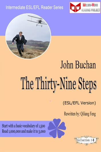The Thirty-Nine Steps (ESL/EFL Version) ebook by Qiliang Feng