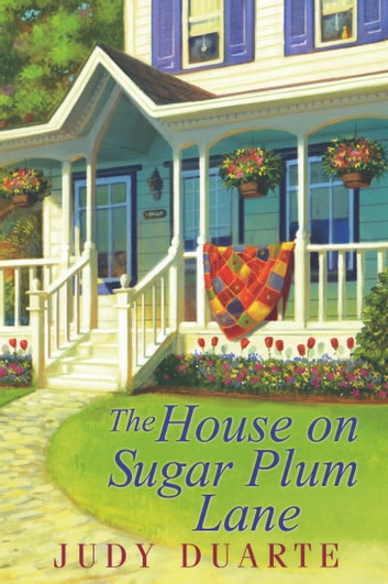 The House On Sugar Plum Lane ebook by Judy Duarte