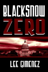 Blacksnow Zero ebook by Lee Gimenez