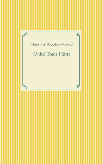 Onkel Toms Hütte ebook by Harriett Beecher Stowe