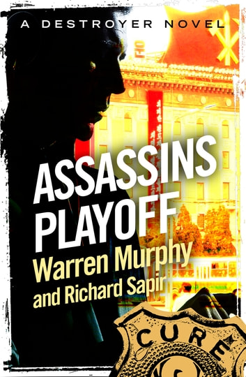 Assassin's Play-Off - Number 20 in Series ebook by Warren Murphy,Richard Sapir