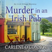 Murder in an Irish Pub audiobook by Carlene O'Connor