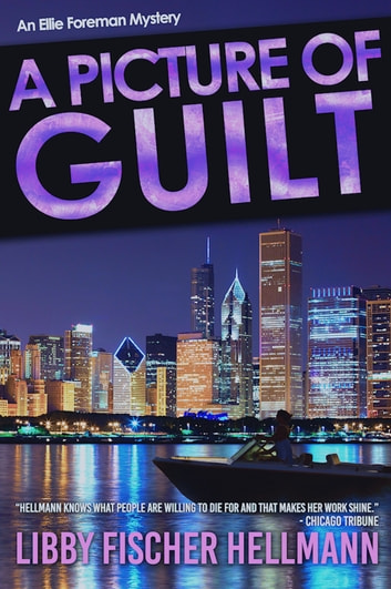 A Picture of Guilt ebook by Libby Fischer Hellmann