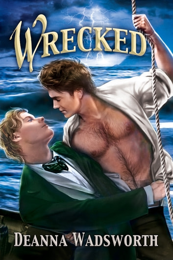 Wrecked ebook by Deanna Wadsworth