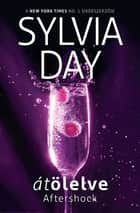Átölelve eBook by Sylvia Day
