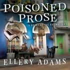 Poisoned Prose audiobook by Ellery Adams