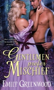 Gentlemen Prefer Mischief ebook by Emily Greenwood
