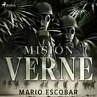 Misión Verne audiobook by Mario Escobar Golderos