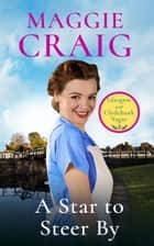 A Star to Steer By ebook by Maggie Craig