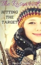 Hitting the Target ebook by Katrina Abbott