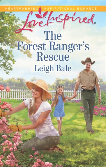 The Forest Ranger's Rescue ebook by Leigh Bale