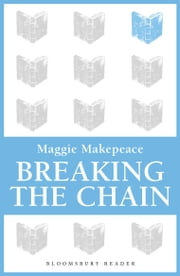 Breaking The Chain ebook by Maggie Makepeace