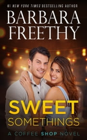 Sweet Somethings ebook by Kobo.Web.Store.Products.Fields.ContributorFieldViewModel