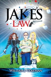Jake's Law ebook by William J. Coleman